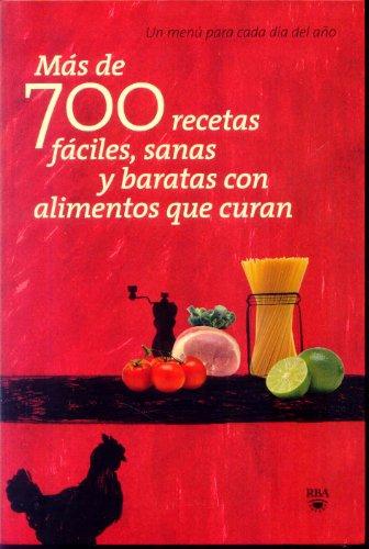 9788498677614: Mas de 700 recetas faciles, sanas y.....