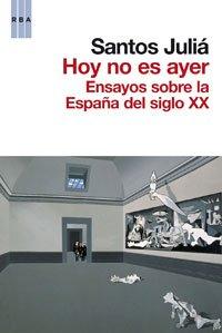 9788498677836: Hoy no es ayer (HISTORIA)