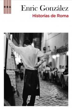 9788498677928: Historias de roma (CRÓNICA)
