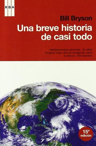 9788498678024: Una breve historia de casi todo: Nueva edición (BIBLIOTECAS DE AUTOR)