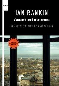 9788498678727: Asuntos internos: Una investigación de Malcolm Fox (NOVELA POLICÍACA BIB)