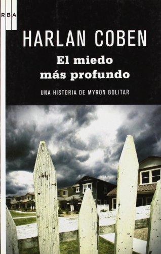 9788498678734: El miedo más profundo: Serie Myron Bolitar (NOVELA POLICÍACA BIB)