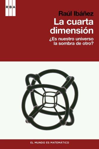 9788498679175: La cuarta dimension (DIVULGACIÓN)