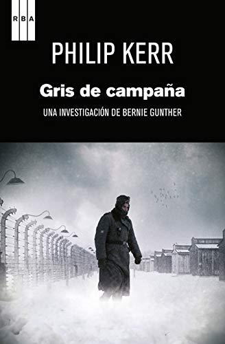 9788498679274: Gris de campaña: Una historia de Bernie Gunther