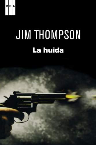 9788498679489: La huida (Spanish Edition)