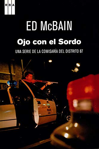 9788498679731: Ojo con el sordo: Una serie de la comisaría del distrito 87 (Spanish Edition)