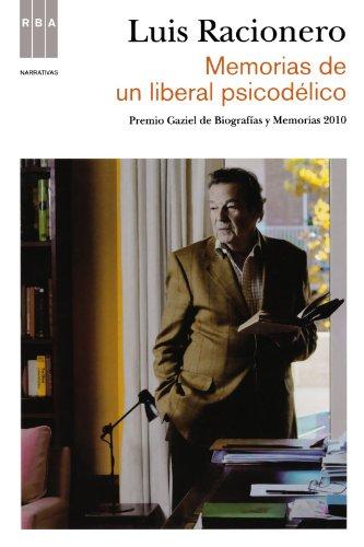 9788498679854: Memorias De Un Liberal Psicodélico (NARRATIVAS)