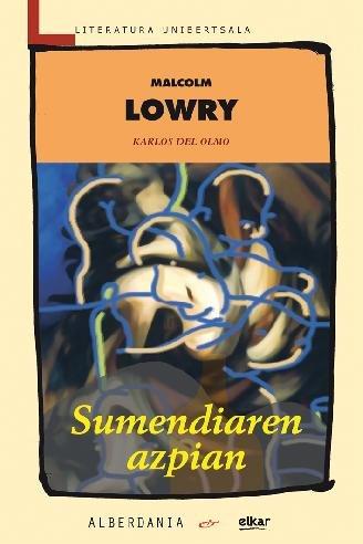 9788498680164: Sumendiaren Azpian (Literatura Unibertsala, No. 137)