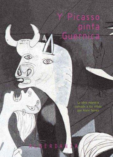 9788498680195: Y Picasso pinta Guernica (Álbumes en color)