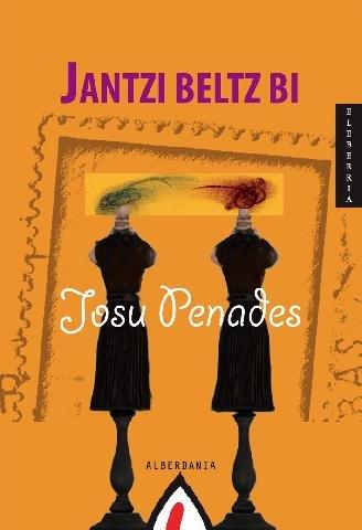 9788498680522: Jantzi beltz bi (Narrazioa)