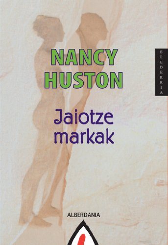 9788498680638  Jaiotze markak - AbeBooks - Nancy Huston  8498680638 d4cb6cc383