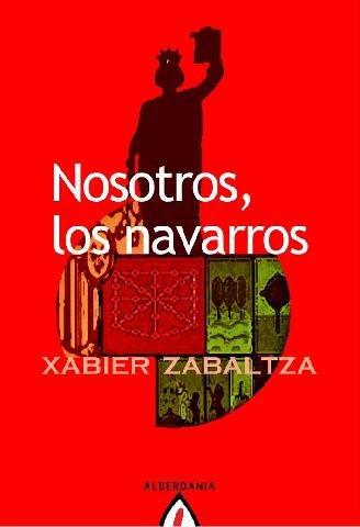 Nosotros, los navarros: Zabaltza Pérez, Xabier