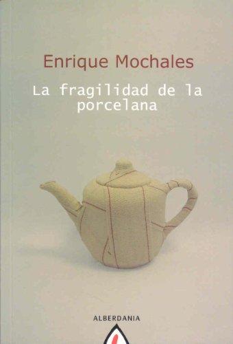 9788498681857: La fragilidad de la porcelana (Astiro (adultos))