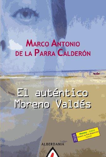 Autentico Moreno Valdes, (El): De la Parra