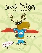 9788498682403: Joxe Migel basoko oreina (Albumak koloretan)