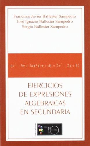 9788498696608: Ejercicios de expresiones algebraicas en secundaria