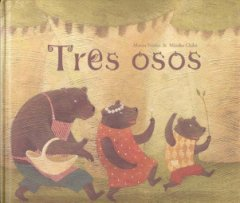 9788498710014: Tres osos / Three Bears (Spanish Edition)