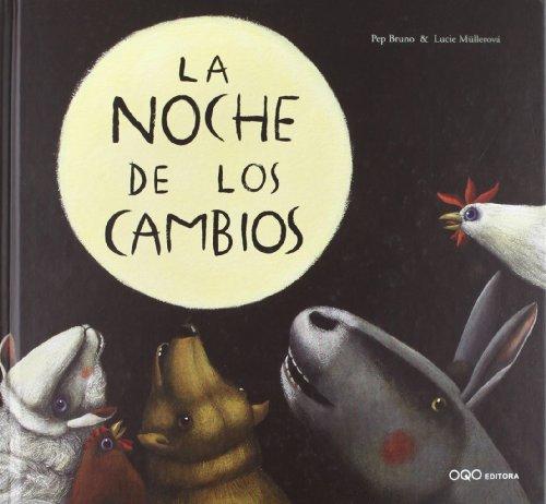 9788498710359: La noche de los cambios / The Night of Changes (Spanish Edition)