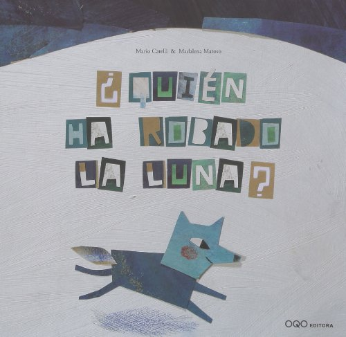 Quien ha robado la luna?/ Who's Stolen: Catelli, Mario