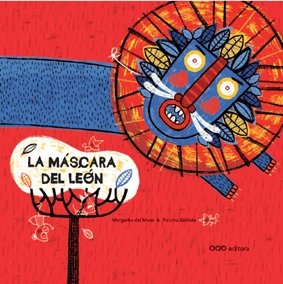 9788498711608: La mascara del leon/ The Lion Mask (Spanish Edition)