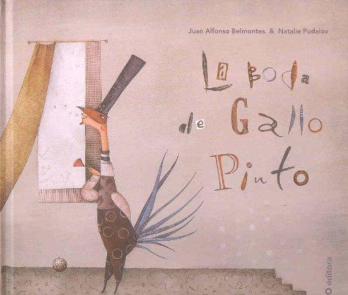 La boda de Gallo Pinto / Gallo: Belmonte, Juan A.