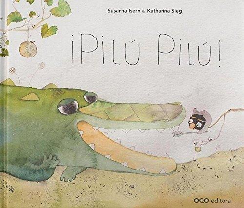 9788498713145: Pilu, Pilu (colección O)