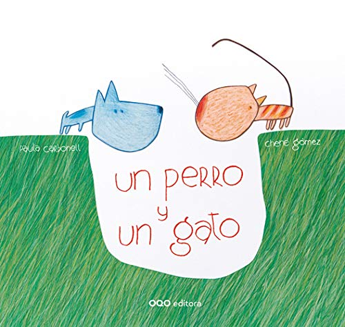 Un perro y un gato / A Dog and a Cat (Spanish Edition): Carbonell, Paula