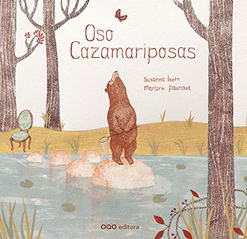 9788498713787: Oso cazamariposas / Bear butterflies hunting (Spanish Edition)