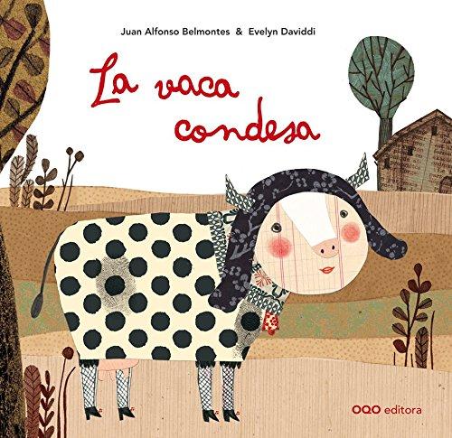 La vaca condesa / The Countess Cow (Spanish Edition): Belmontes, Juan A.