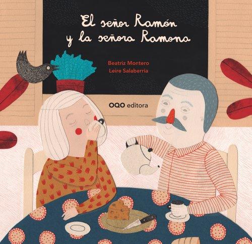 9788498713862: El señor Ramon y la señora Ramona (colección O)