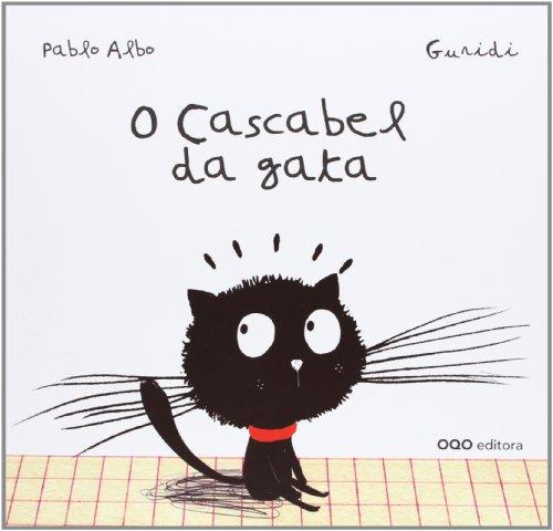 9788498714470: O cascabel da gata (colección O)