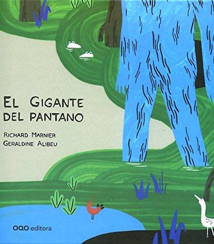9788498714517: El gigante del pantano (colección O)