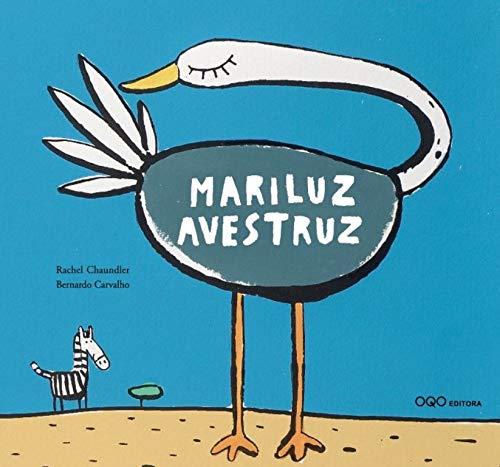 9788498716078: Mariluz Avestruz (colección O)