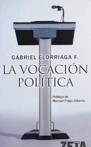 9788498720167: LA VOCACION POLITICA (BEST SELLER ZETA BOLSILLO)