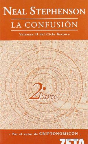 9788498720174: Confusion, La (II parte) (Spanish Edition)