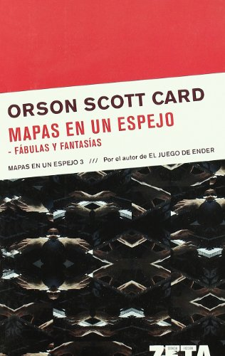 9788498720273: MAPAS EN UN ESPEJO / FABULAS Y FANTASIAS: MAPAS EN UN ESPEJO. VOLUMEN III (BEST SELLER ZETA BOLSILLO)