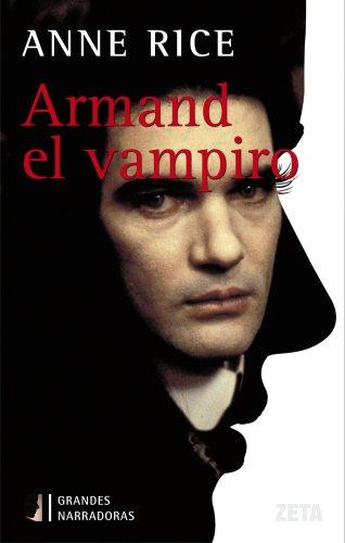 9788498720310: Armand el vampiro (Cronicas Vampiricas) (Spanish Edition)