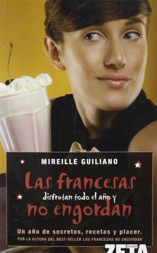 Las francesas disfrutan todo el año y: Guiliano, Mireille