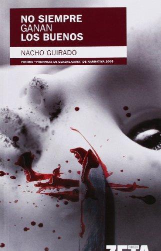 9788498720341: NO SIEMPRE GANAN LOS BUENOS: (EDICION REVISADA)