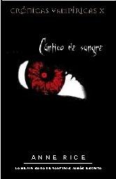 9788498720396: CANTICO DE SANGRE: CRONICAS VAMPIRICAS X (BEST SELLER ZETA BOLSILLO)