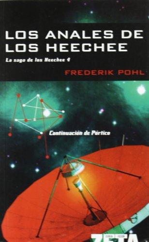9788498720518: LOS ANALES DE LOS HEECHEE: LA SAGA DE LOS HEECHEE IV (BEST SELLER ZETA BOLSILLO)