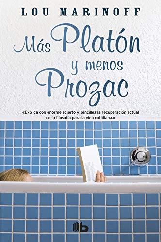 MAS PLATON Y MENOS PROZAC (BOLSILLO)