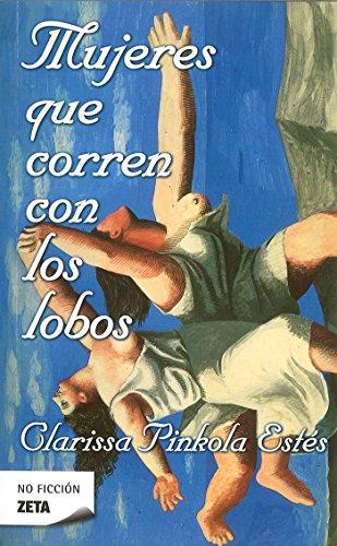 9788498720778: Mujeres que corren con los lobos (Spanish Edition)
