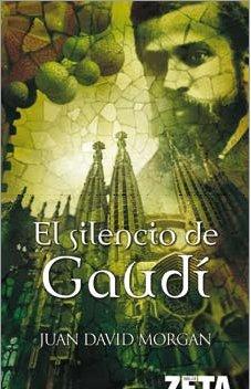 9788498721201: El Silencio De Gaudi