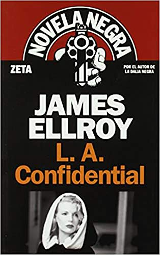 L. A. Confidential (Spanish Edition) (BEST SELLER ZETA BOLSILLO) (9788498721225) by Ellroy, James
