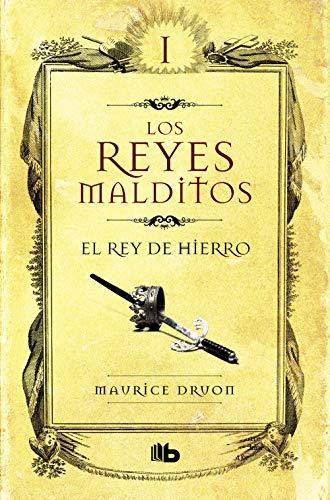 9788498721232: Reyes Malditos I. El Rey De Hierro (Los Reyes Malditos/ Accursed Kings) (Spanish Edition)