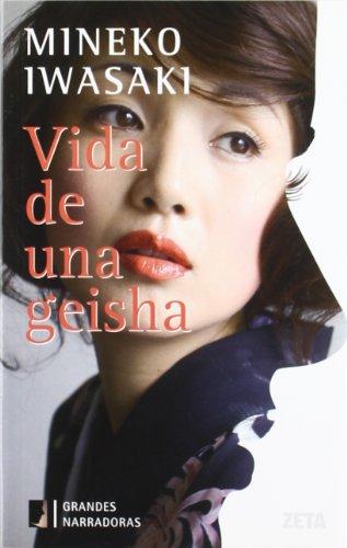 VIDA DE UNA GEISHA (Spanish Edition): IWASAKI MINEKO