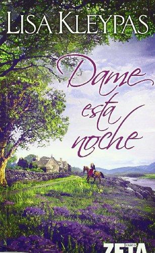 9788498721331: Dame esta noche (Zeta Romantica) (Spanish Edition)