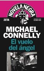 9788498721348: EL VUELO DEL ANGEL: DETECTIVE HARRY BOSCH (SERIE NOVELA NEGRA) (BEST SELLER ZETA BOLSILLO)