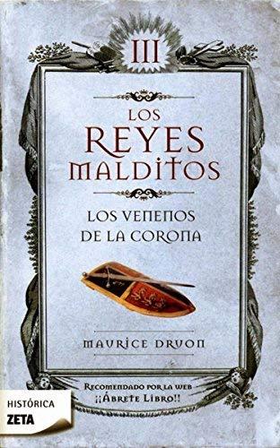 9788498721416: Los venenos de la corona (Los Reyes Malditos 3) (B DE BOLSILLO)